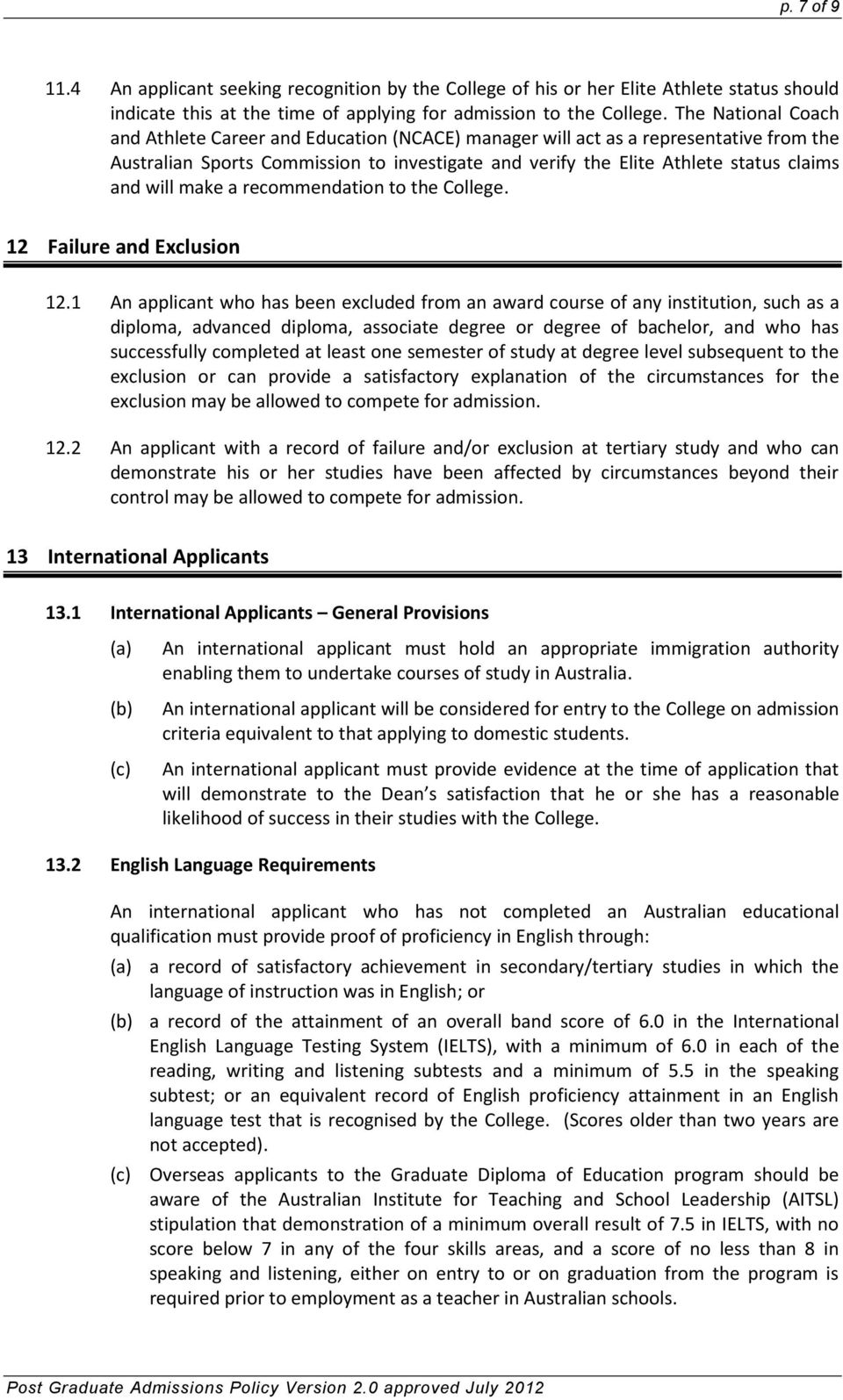 will make a recommendation to the College. 12 Failure and Exclusion 12.