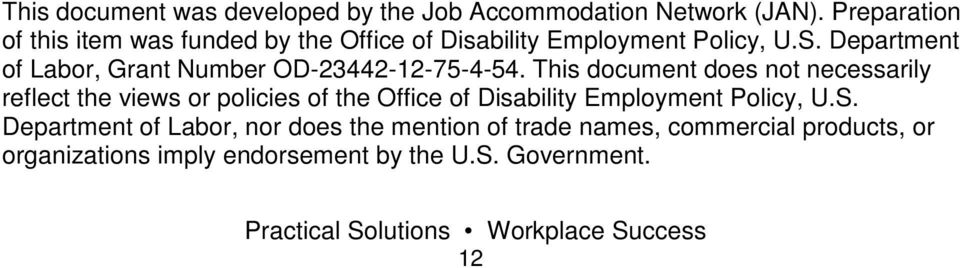 Department of Labor, Grant Number OD-23442-12-75-4-54.
