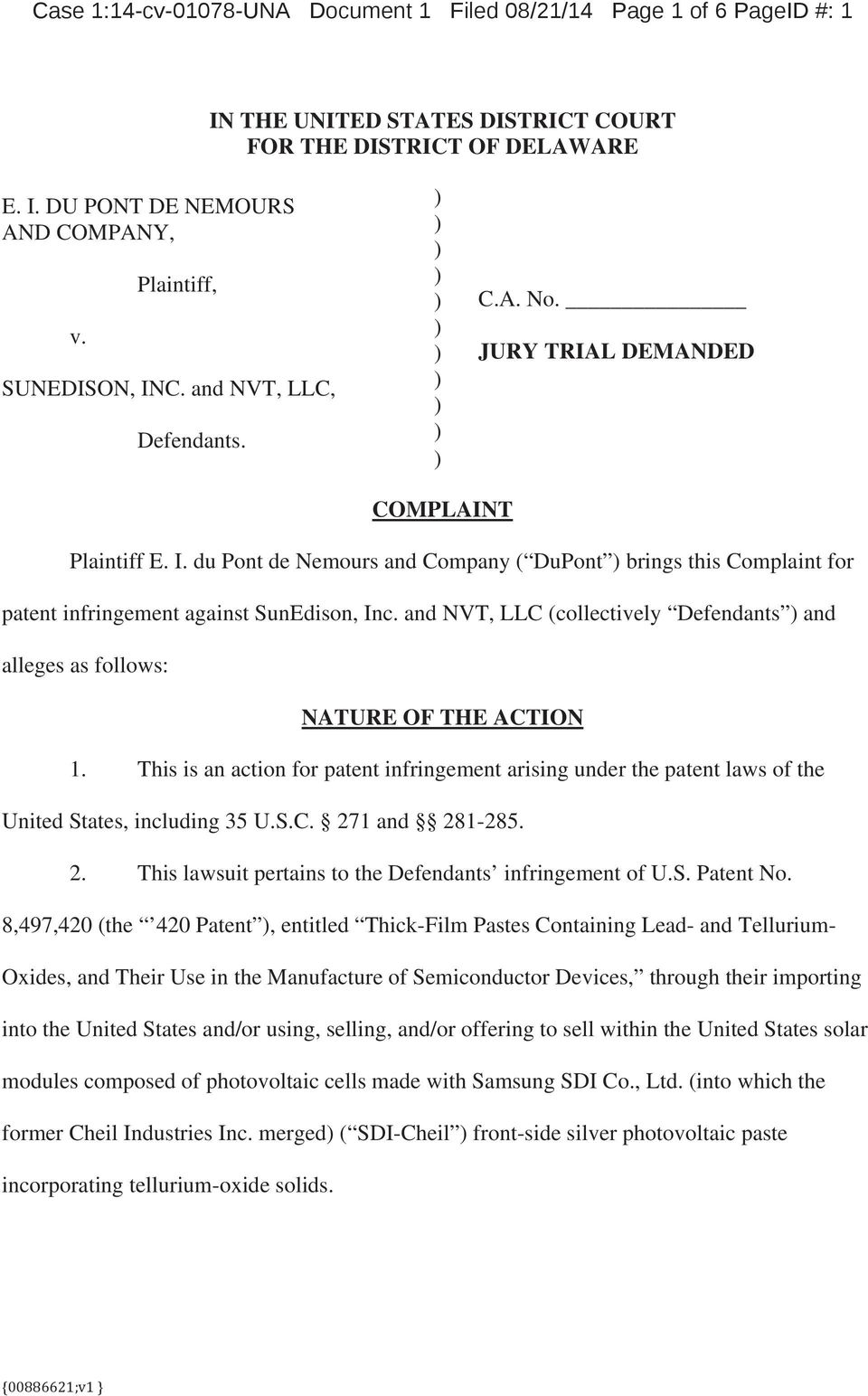 and NVT, LLC (collectively Defendants ) and alleges as follows: NATURE OF THE ACTION 1. This is an action for patent infringement arising under the patent laws of the United States, including 35 U.S.C. 271 and 281-285.