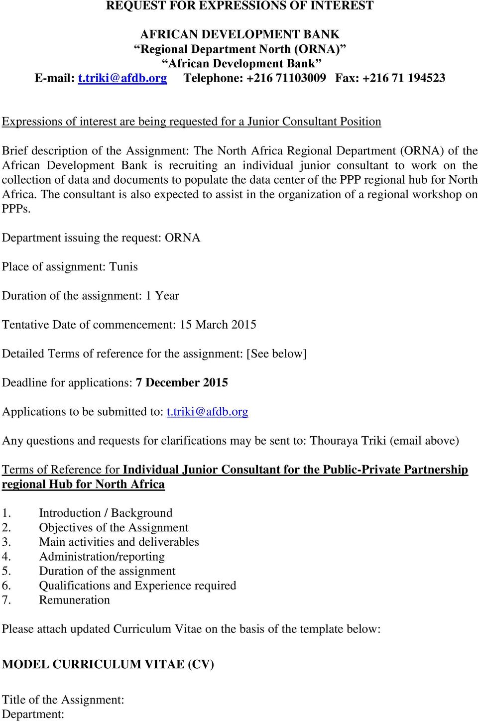 (ORNA) of the African Development Bank is recruiting an individual junior consultant to work on the collection of data and documents to populate the data center of the PPP regional hub for North