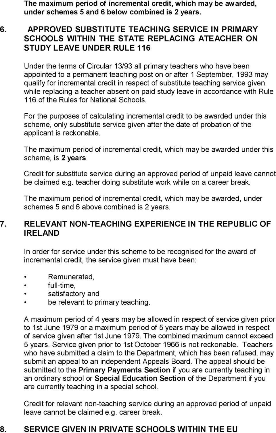 APPROVED SUBSTITUTE TEACHING SERVICE IN PRIMARY SCHOOLS WITHIN THE STATE REPLACING ATEACHER ON STUDY LEAVE UNDER RULE 116 Under the terms of Circular 13/93 all primary teachers who have been