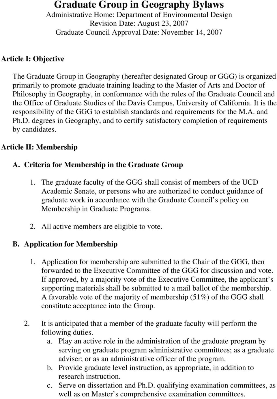 with the rules of the Graduate Council and the Office of Graduate Studies of the Davis Campus, University of California.