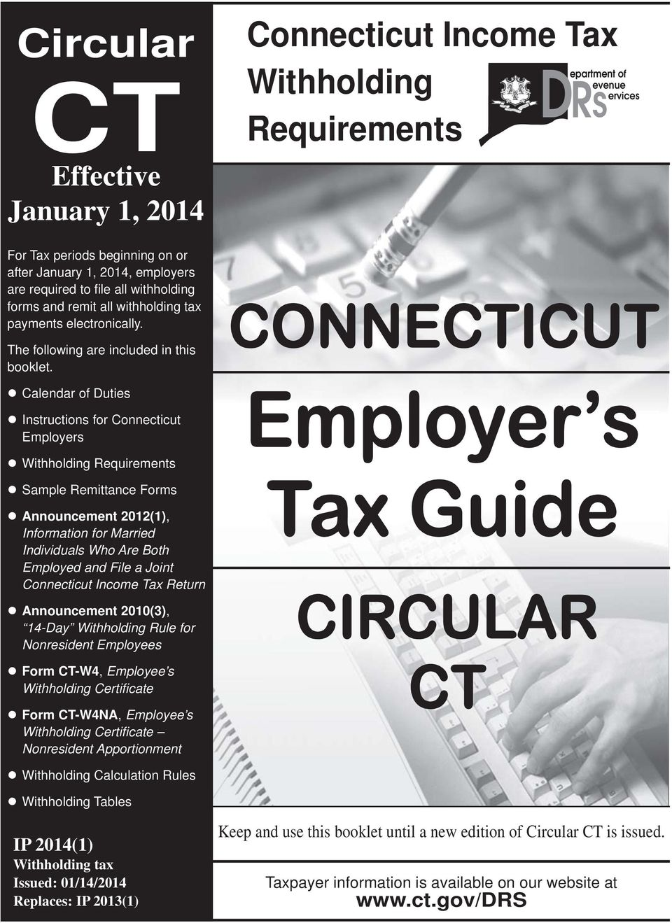 Calendar of Duties Instructions for Connecticut Employers Connecticut Income Tax Withholding Requirements epartment of evenue ervices DRS CONNECTICUT Employer s Withholding Requirements Sample