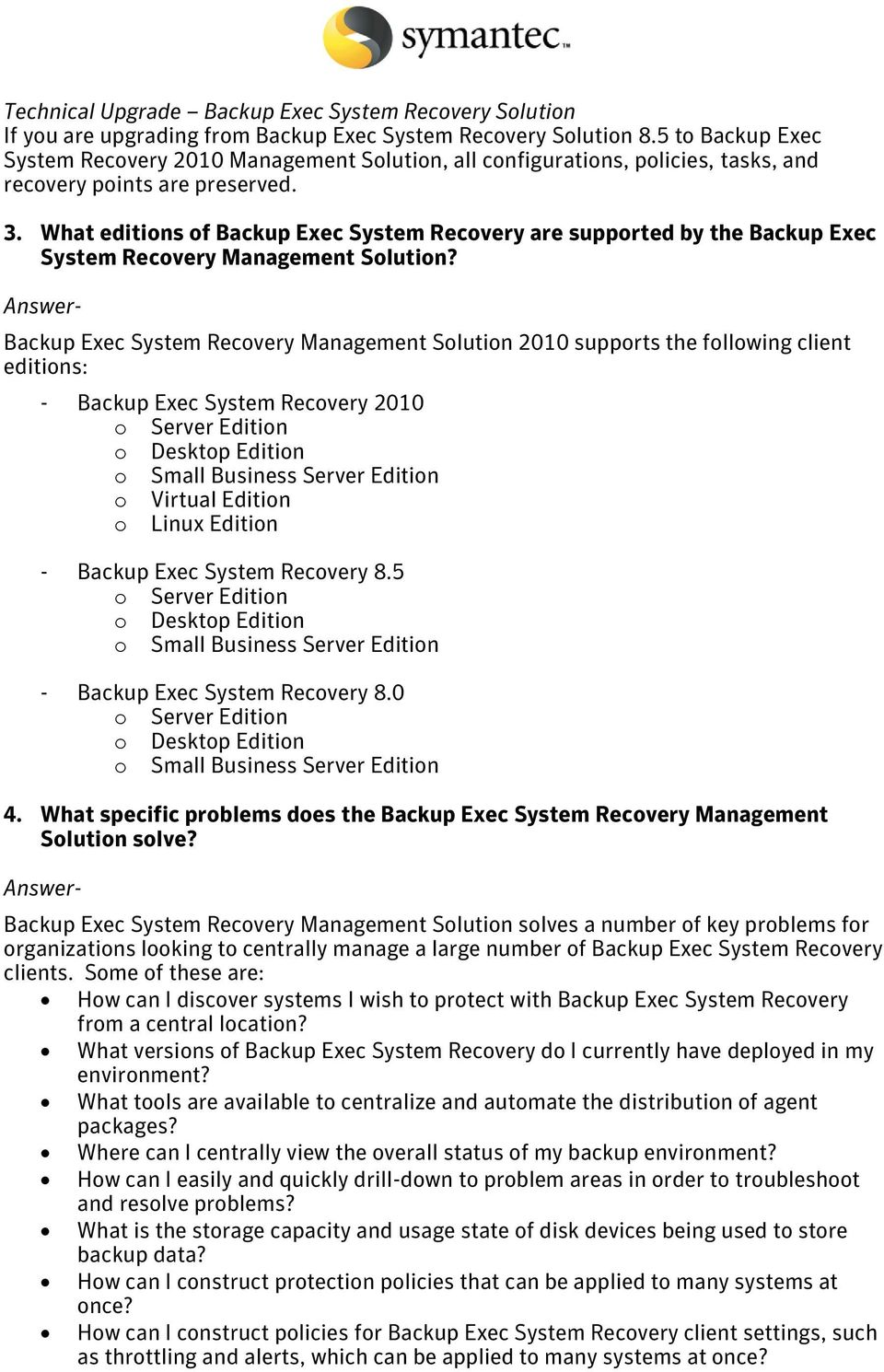 What editions of Backup Exec System Recovery are supported by the Backup Exec System Recovery Management Solution?