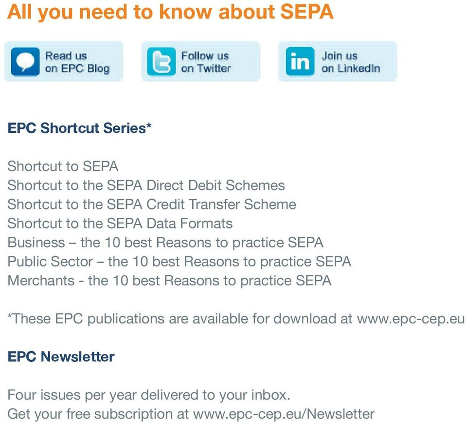 best Reasons to practice SEPA Merchants - the 10 best Reasons to practice SEPA *These EPC publications are available for download