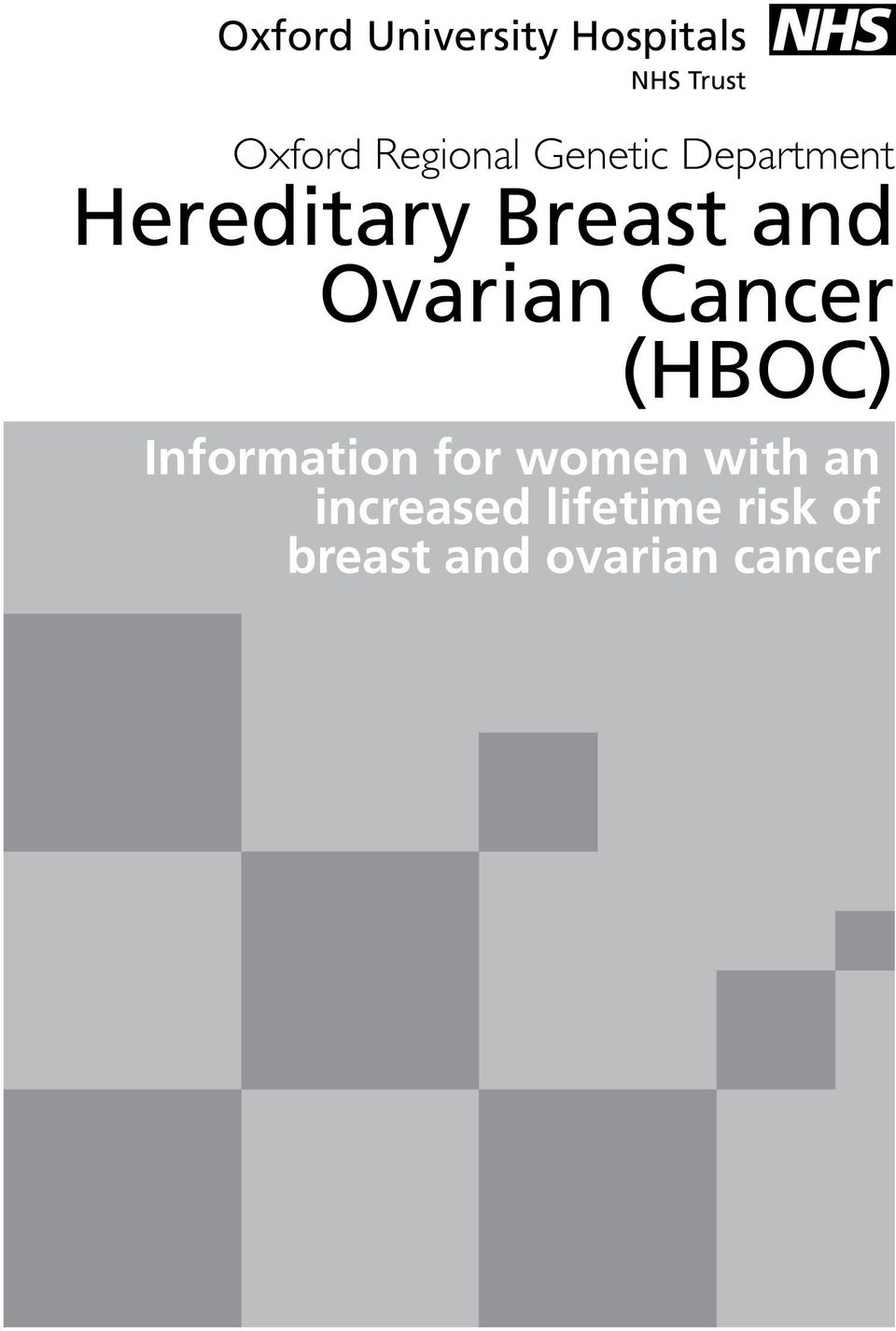 Ovarian Cancer (HBOC) Information for women with
