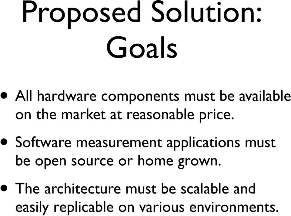 Software measurement applications must be open source or home