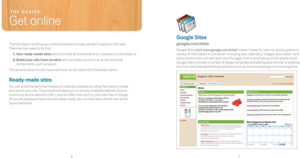 The second option is a bit more technical, so let s start with the easier option. Google Sites google.