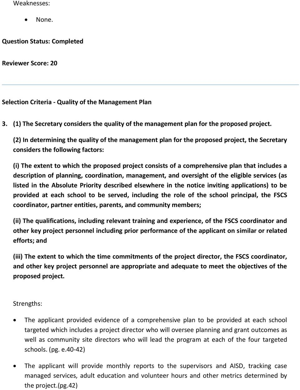 plan that includes a description of planning, coordination, management, and oversight of the eligible services (as listed in the Absolute Priority described elsewhere in the notice inviting