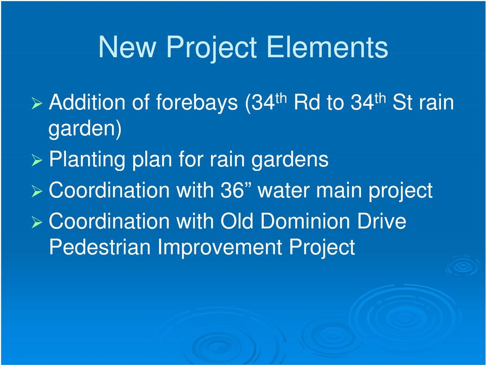 gardens Coordination with 36 water main project
