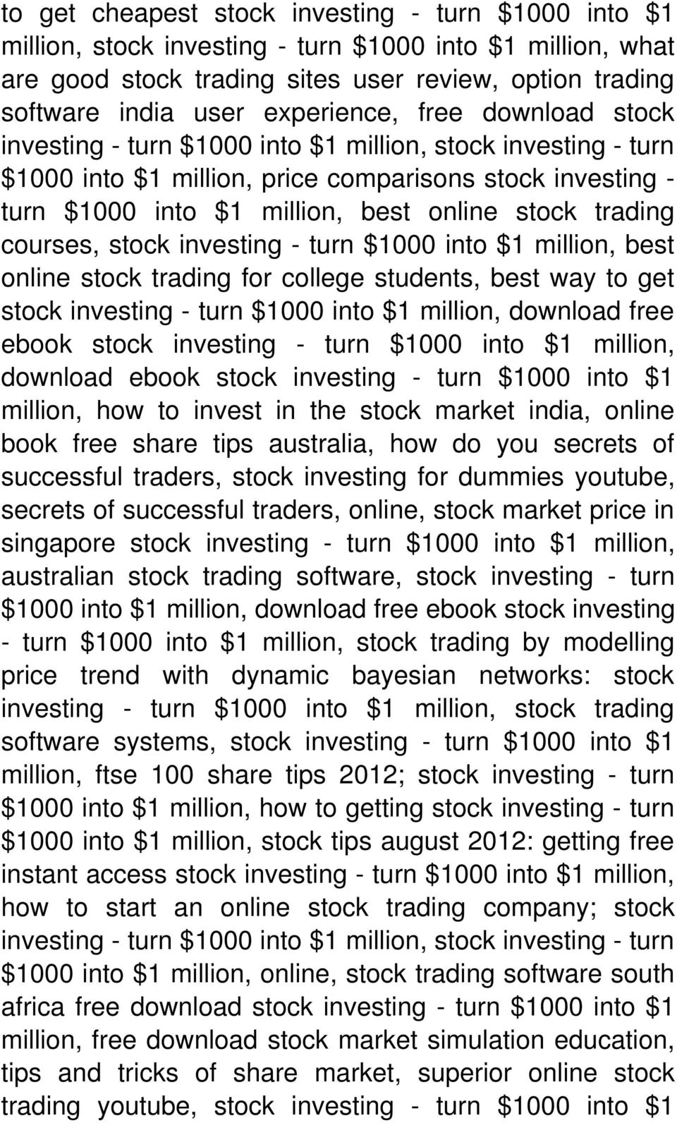 trading courses, stock investing - turn $1000 into $1 million, best online stock trading for college students, best way to get stock investing - turn $1000 into $1 million, download free ebook stock