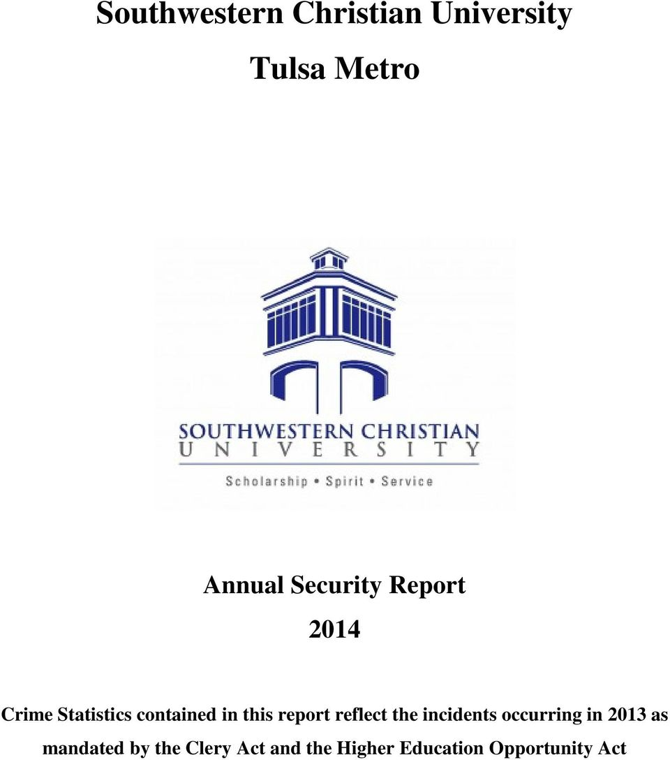report reflect the incidents occurring in 2013 as