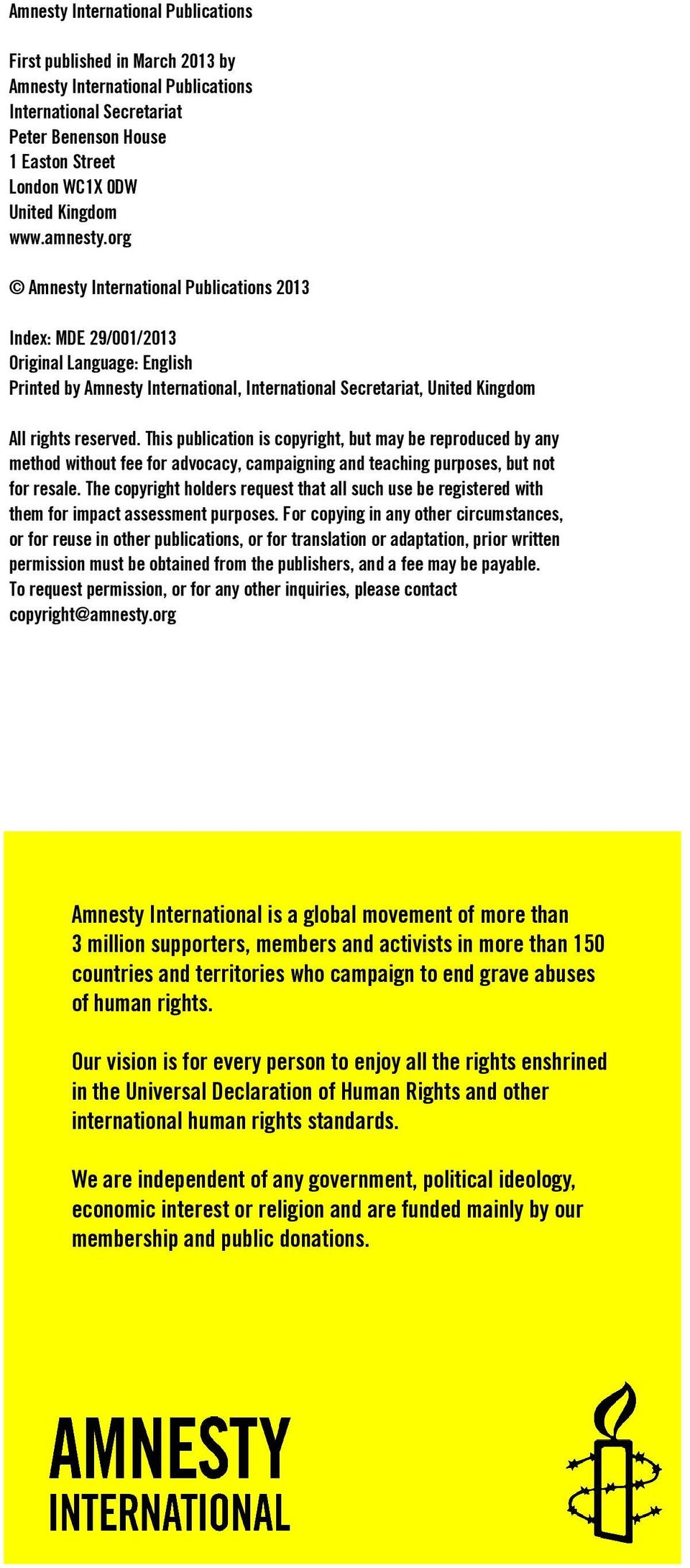 org Amnesty International Publications 2013 Index: MDE 29/001/2013 Original Language: English Printed by Amnesty International, International Secretariat, United Kingdom All rights reserved.