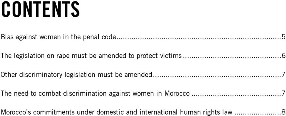 ..6 Other discriminatory legislation must be amended.