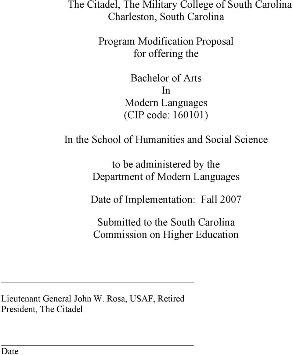 Science to be administered by the Department of Modern Languages Date of Implementation: Fall 2007 Submitted to
