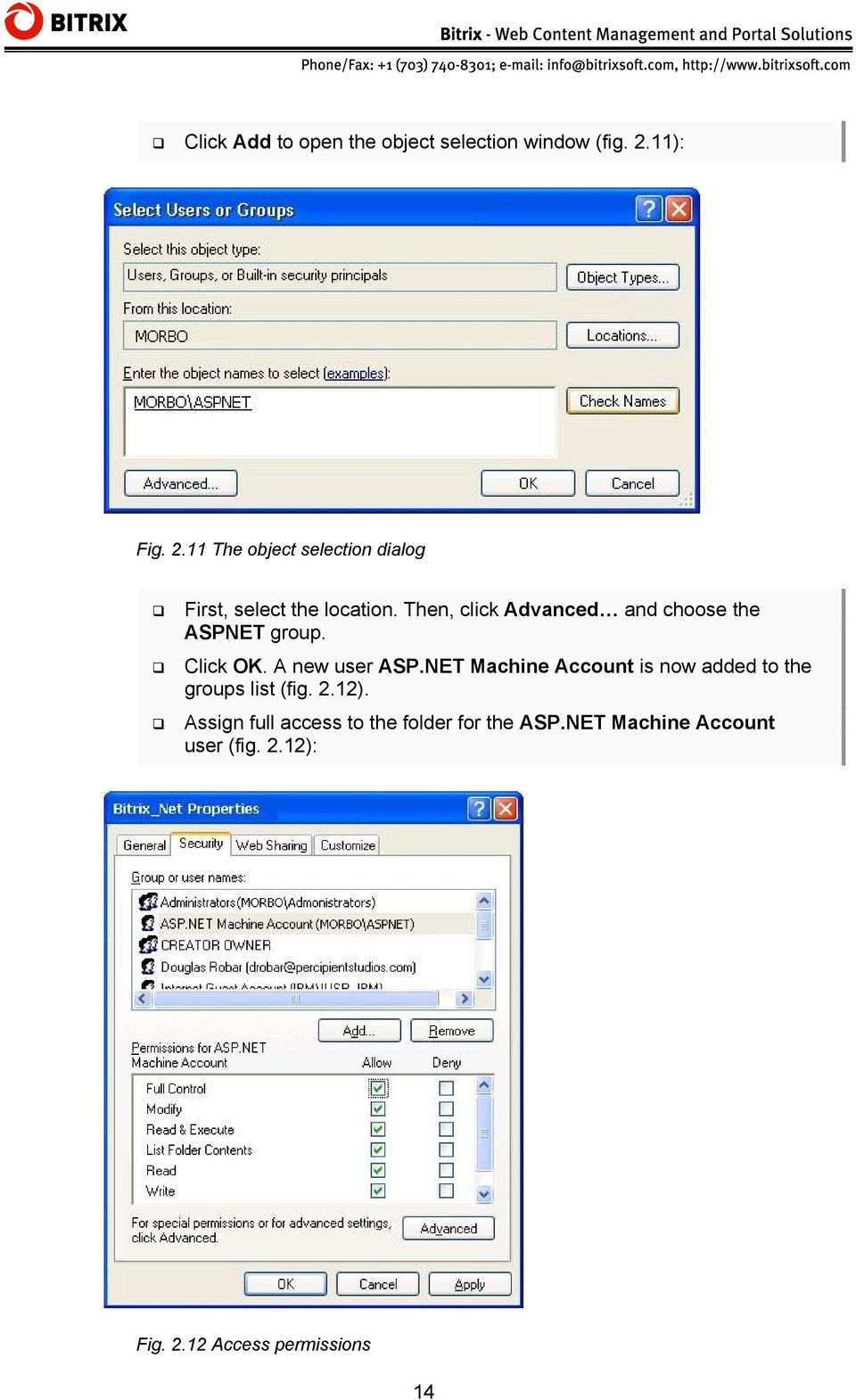 Then, click Advanced and choose the ASPNET group. Click OK. A new user ASP.