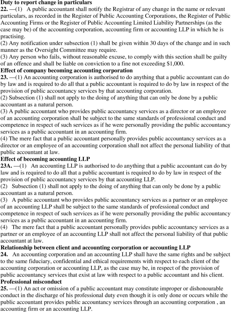 Firms or the Register of Public Accounting Limited Liability Partnerships (as the case may be) of the accounting corporation, accounting firm or accounting LLP in which he is practising.