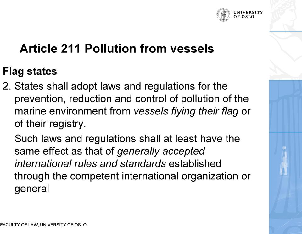 marine environment from vessels flying their flag or of their registry.