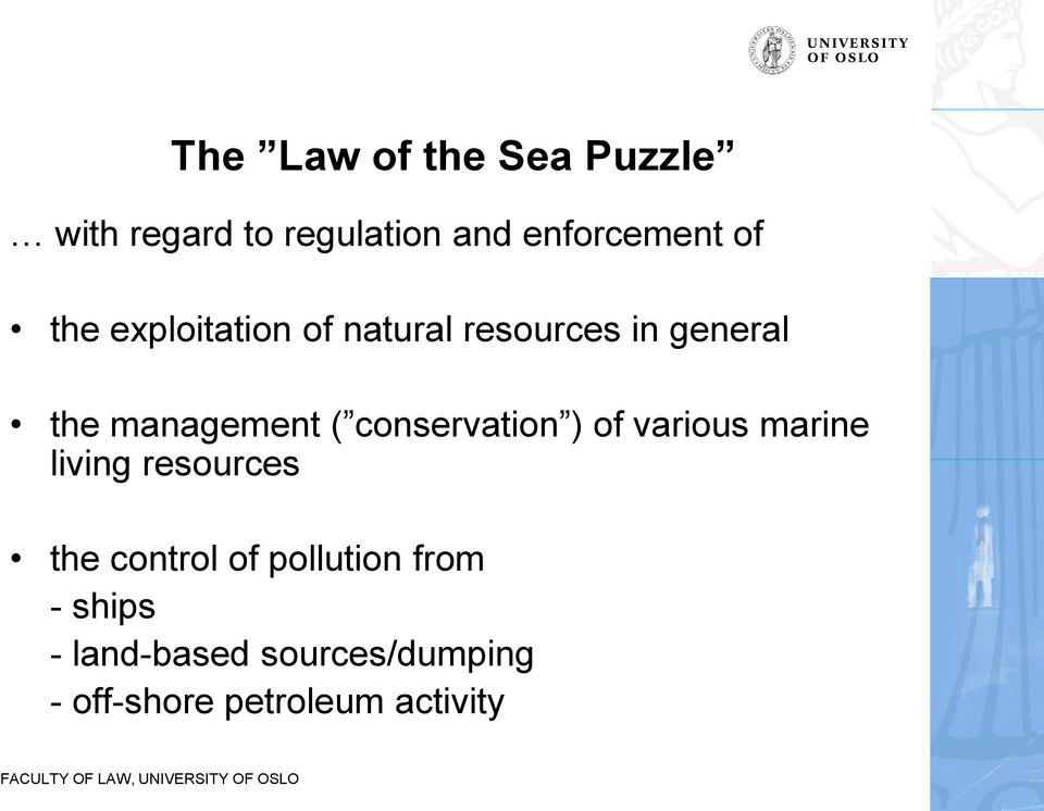 conservation ) of various marine living resources the control of