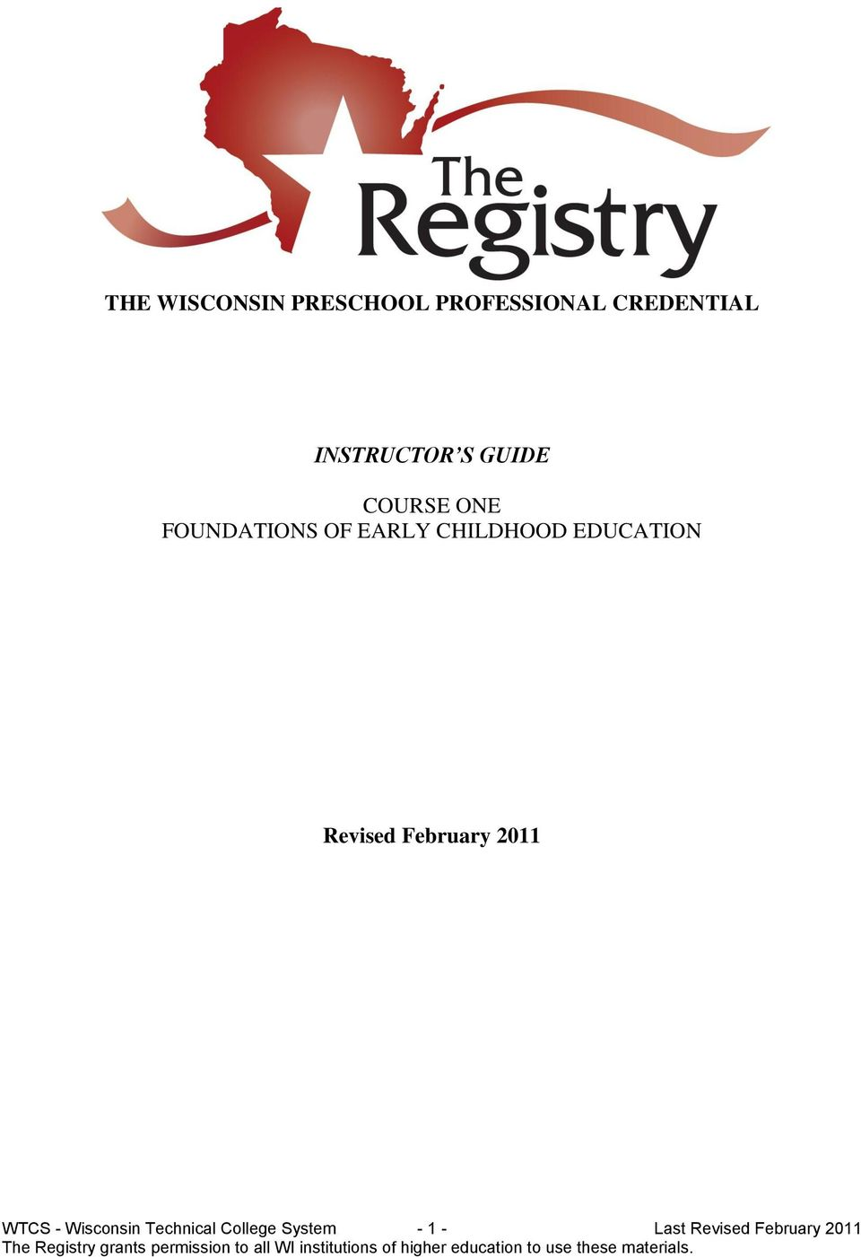 Wiscnsin Technical Cllege System - 1 - Last Revised February 2011 The