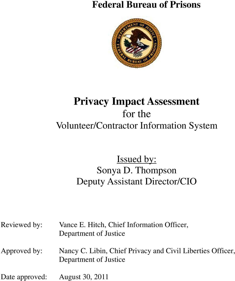 Thompson Deputy Assistant Director/CIO Reviewed by: Approved by: Vance E.