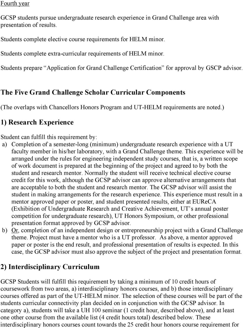 The Five Grand Challenge Scholar Curricular Components (The overlaps with Chancellors Honors Program and UT-HELM requirements are noted.