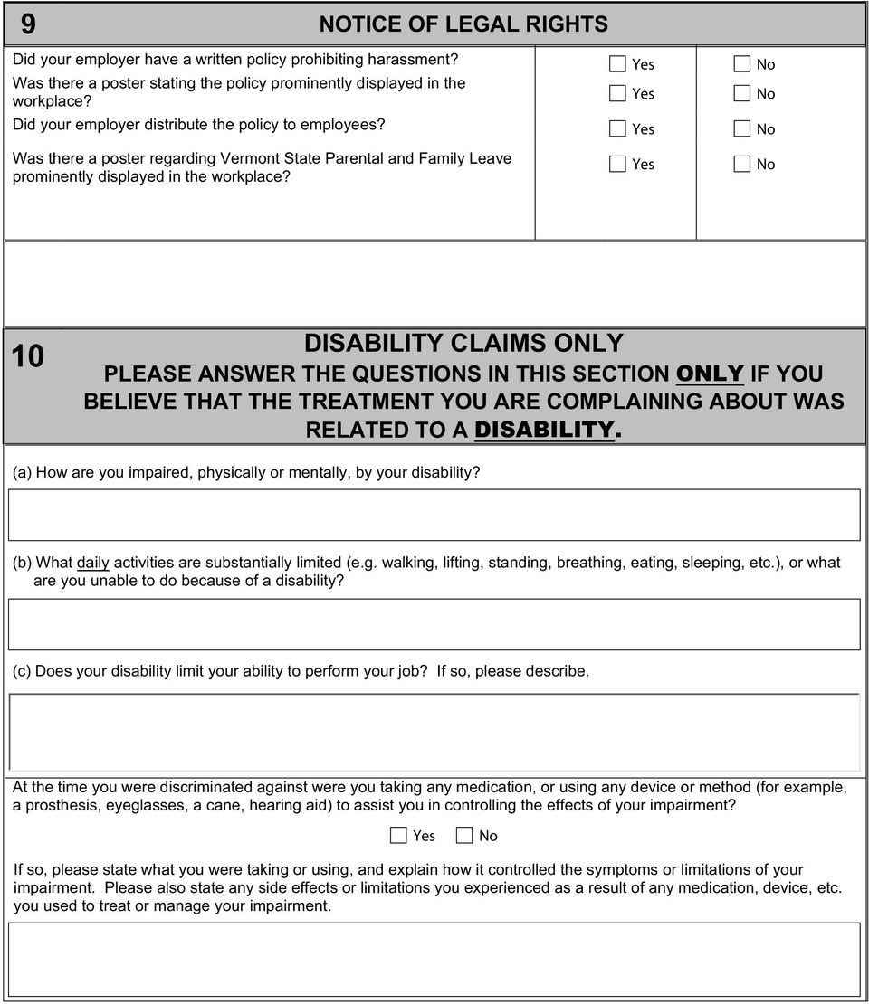 10 DISABILITY CLAIMS ONLY PLEASE ANSWER THE QUESTIONS IN THIS SECTION ONLY IF YOU BELIEVE THAT THE TREATMENT YOU ARE COMPLAINING ABOUT WAS RELATED TO A DISABILITY.