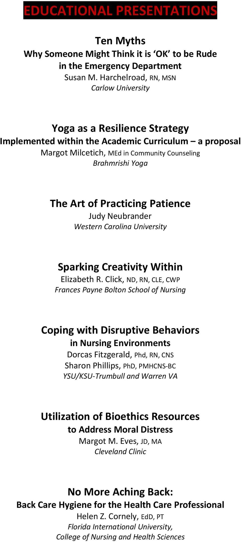 Practicing Patience Judy Neubrander Western Carolina University Sparking Creativity Within Elizabeth R.