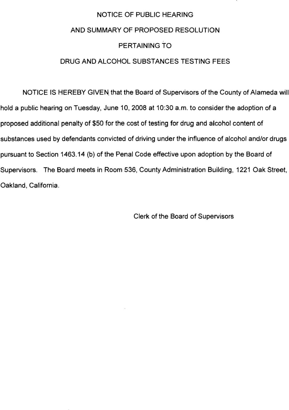 da will hold a public hearing on Tuesday, June 10, 2008 at 10:30 a.m.