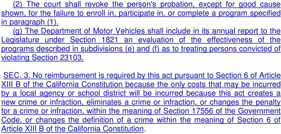 as to treating persons convicted of violating Section 23103. SEC. 3.