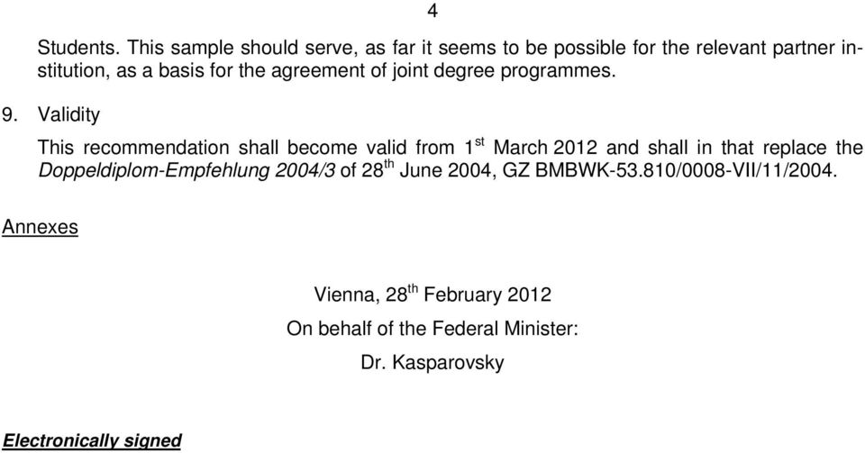 agreement of joint degree programmes. 9.