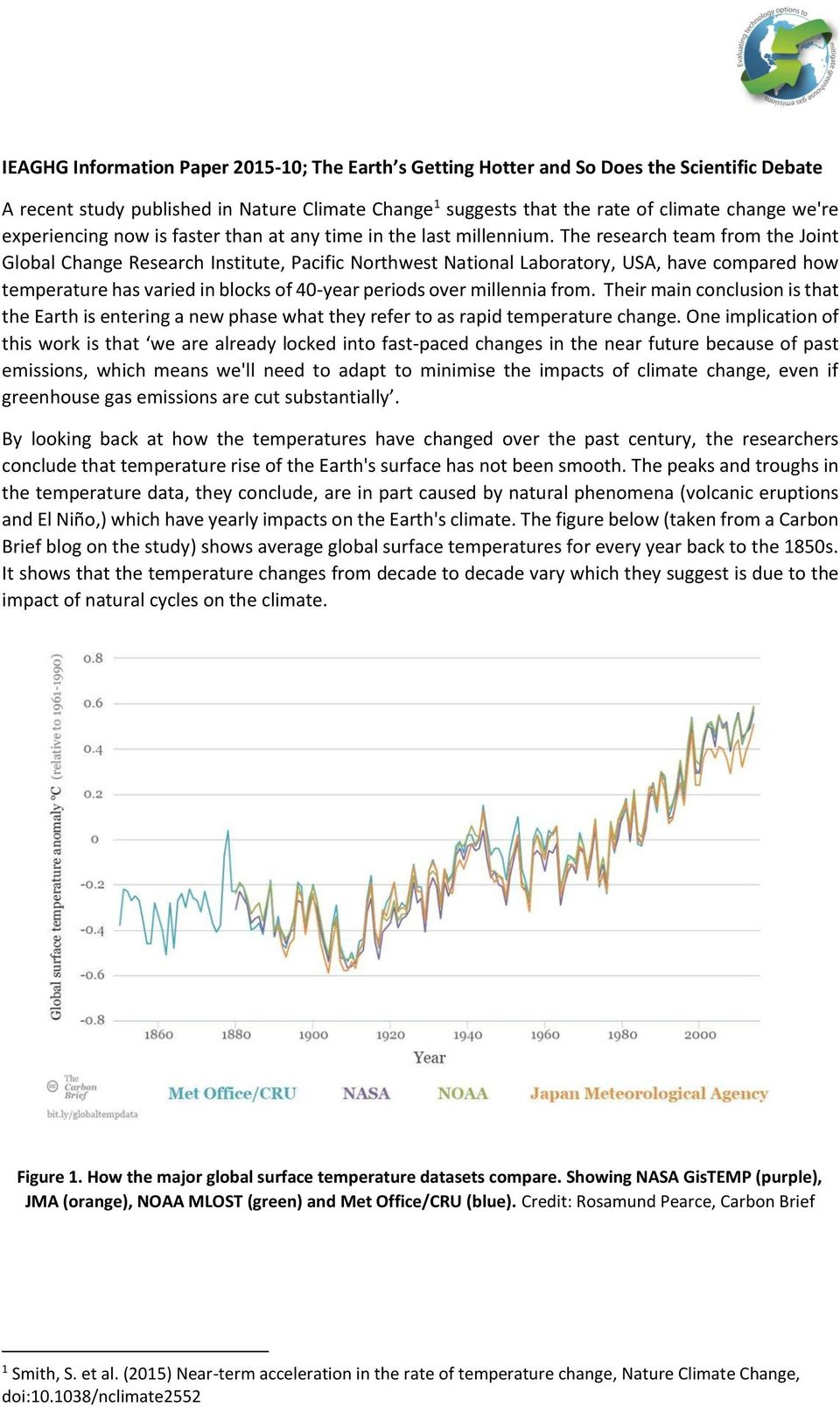 The research team from the Joint Global Change Research Institute, Pacific Northwest National Laboratory, USA, have compared how temperature has varied in blocks of 40-year periods over millennia