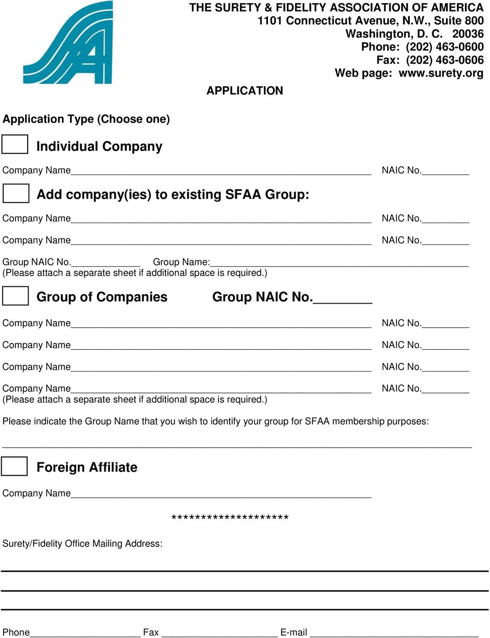 org APPLICATION Application Type (Choose one) Individual Company Add company(ies) to existing SFAA Group: Group Group Name: (Please attach a separate sheet if