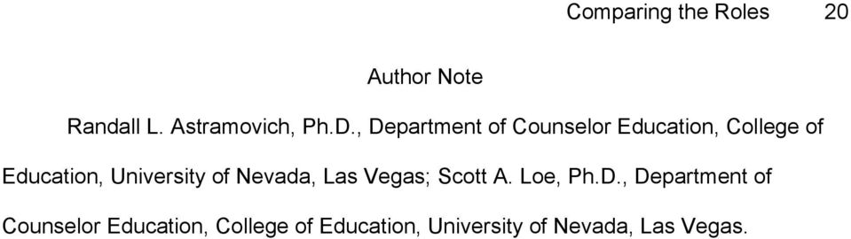 University of Nevada, Las Vegas; Scott A. Loe, Ph.D.