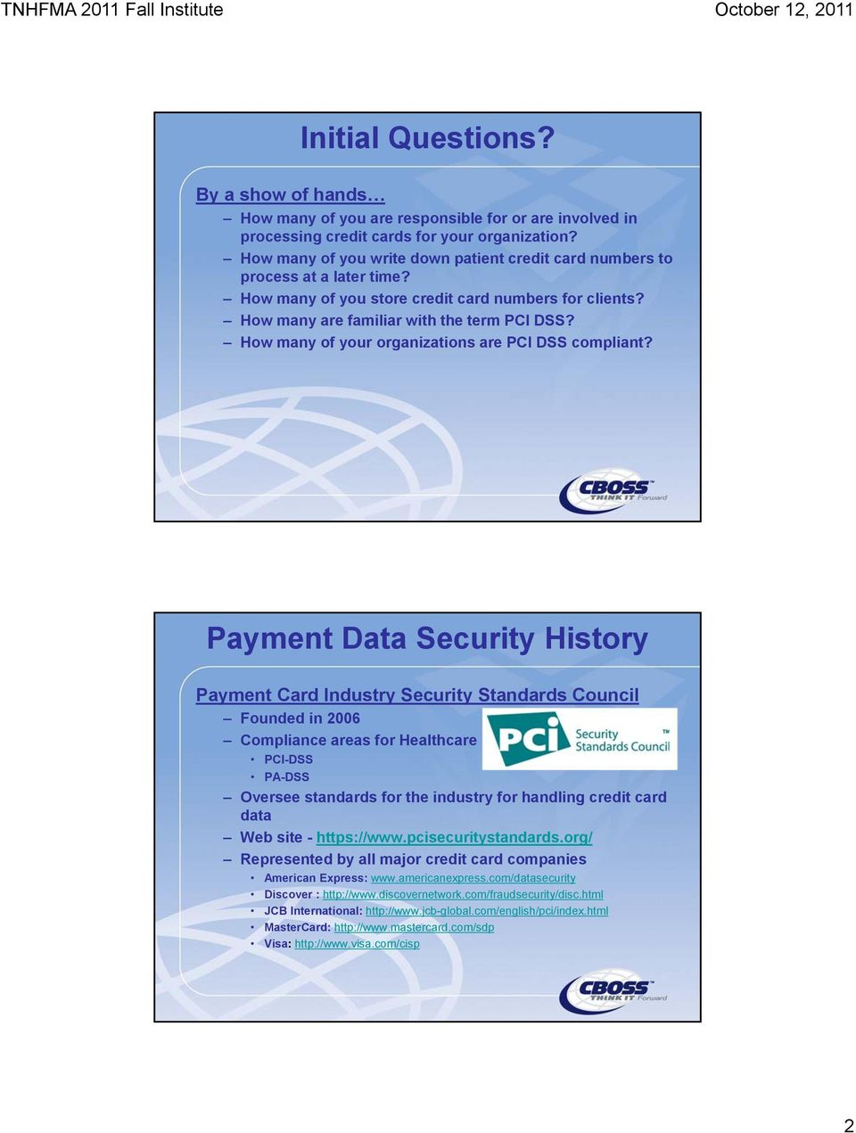 How many of your organizations are PCI DSS compliant?