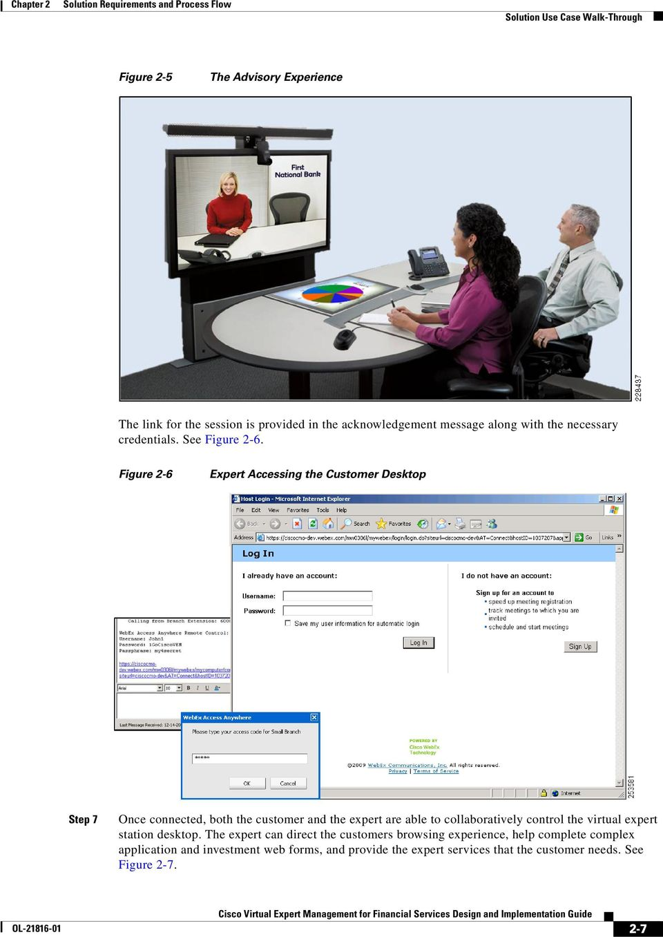 Figure 2-6 Expert Accessing the Customer Desktop Step 7 Once connected, both the customer and the expert are able to collaboratively control