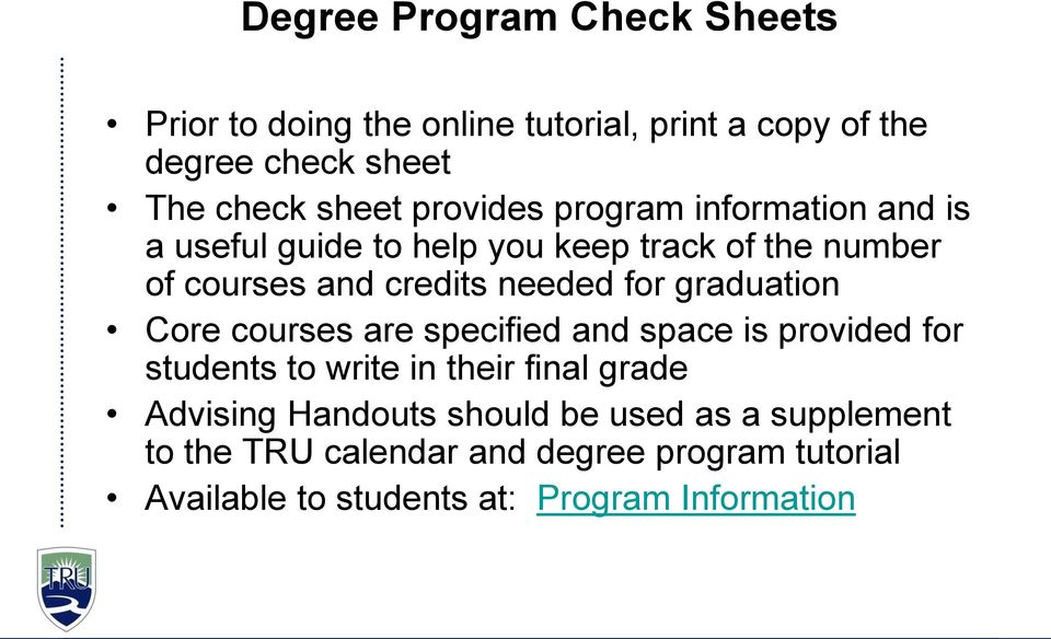 graduation Core courses are specified and space is provided for students to write in their final grade Advising Handouts