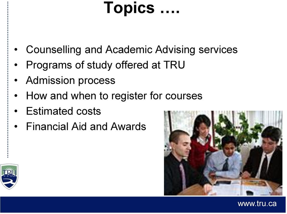 Programs of study offered at TRU Admission