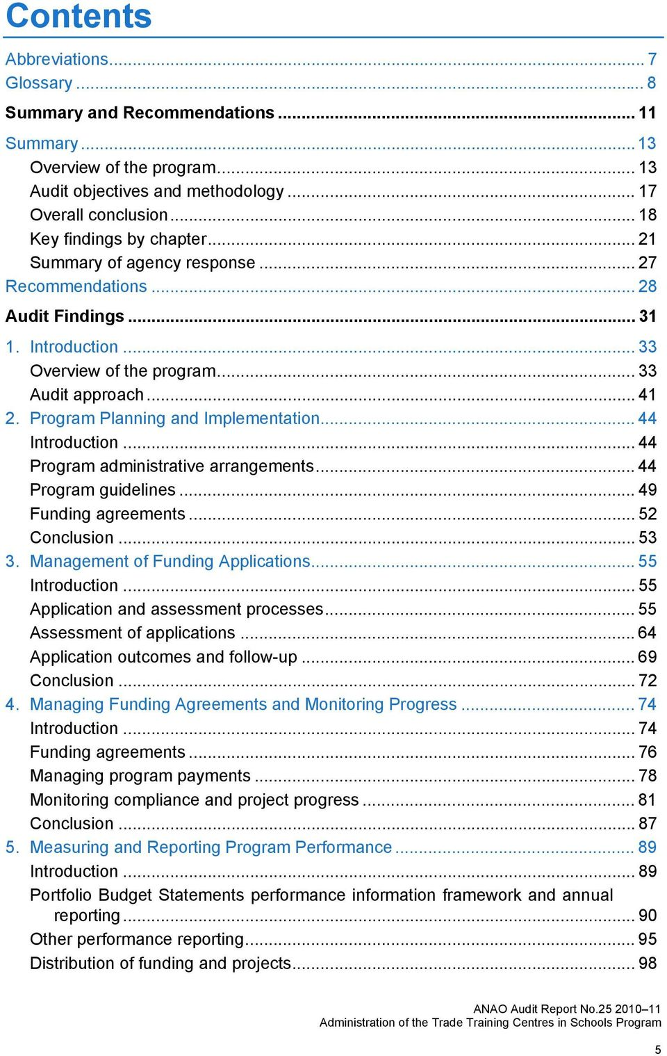 Program Planning and Implementation... 44 Introduction... 44 Program administrative arrangements... 44 Program guidelines... 49 Funding agreements... 52 Conclusion... 53 3.