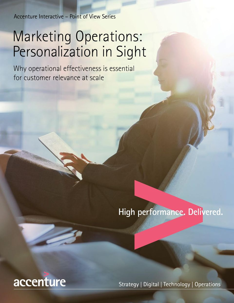 Personalization in Sight Why operational