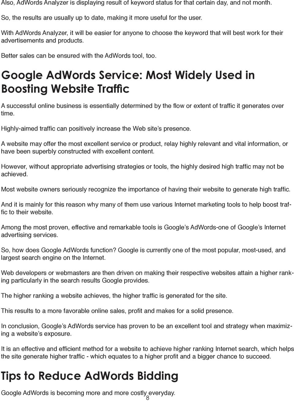 Google AdWords Service: Most Widely Used in Boosting Website Traffic A successful online business is essentially determined by the flow or extent of traffic it generates over time.