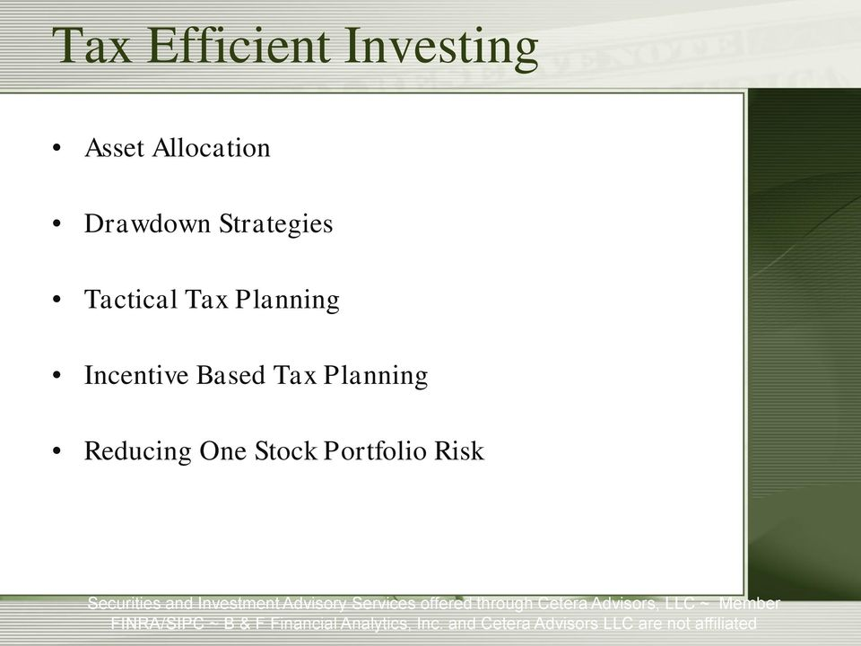 Tactical Tax Planning Incentive