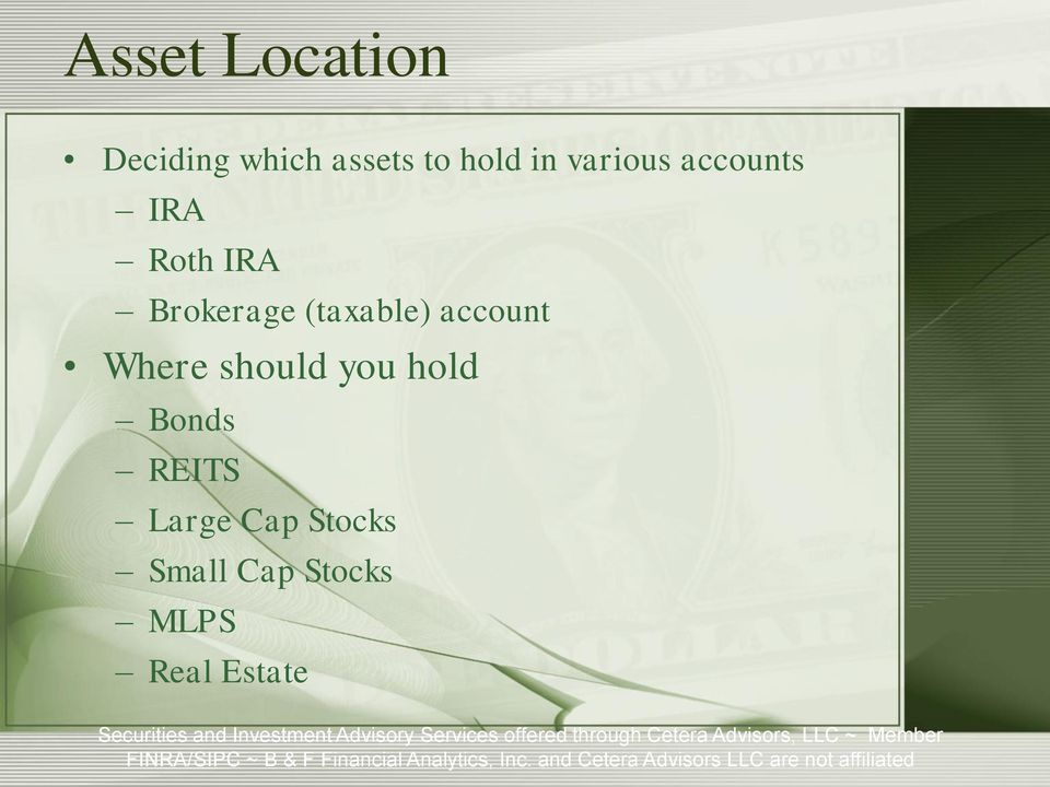 (taxable) account Where should you hold Bonds