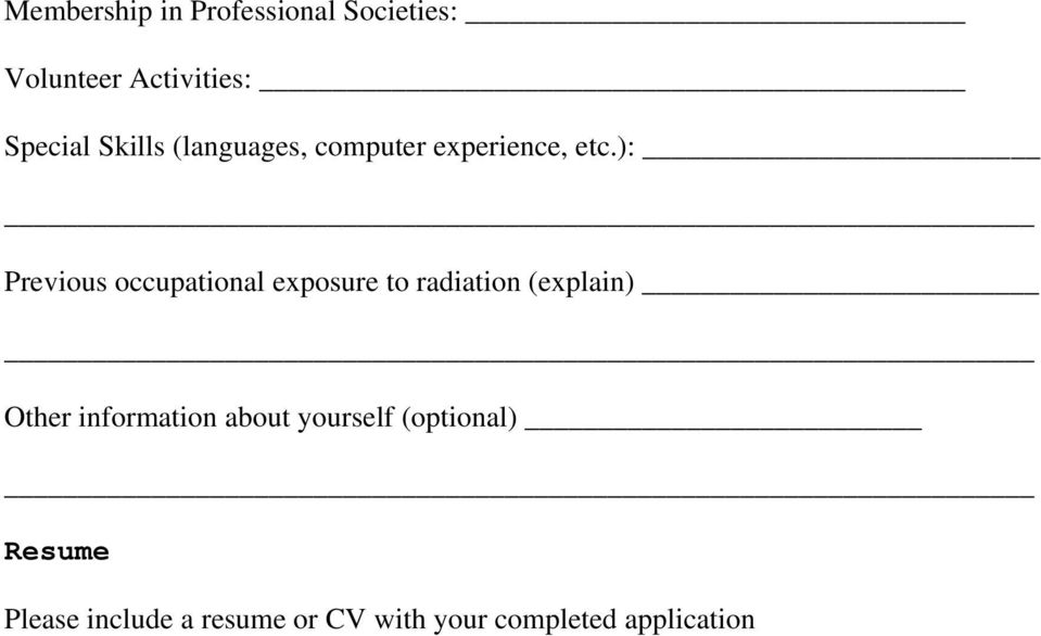 ): Previous occupational exposure to radiation (explain) Other