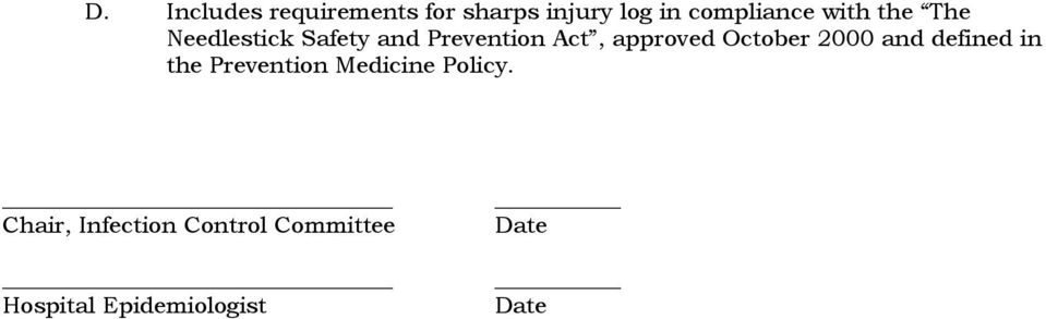 October 2000 and defined in the Prevention Medicine Policy.