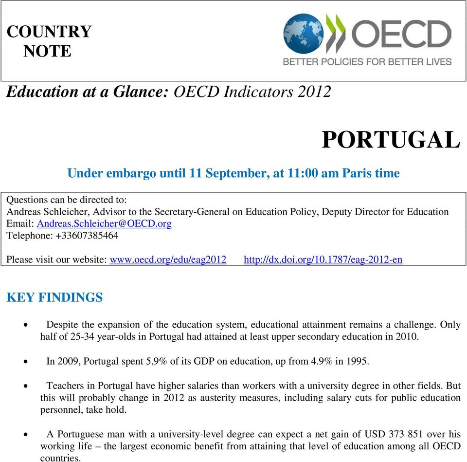 1787/eag-2012-en KEY FINDINGS Despite the expansion of the education system, educational attainment remains a challenge.