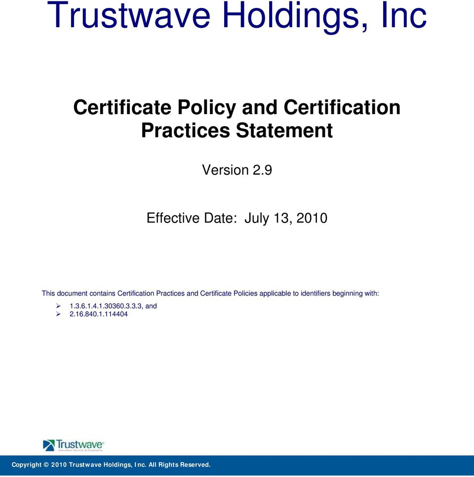 9 Effective Date: July 13, 2010 This document contains Certification