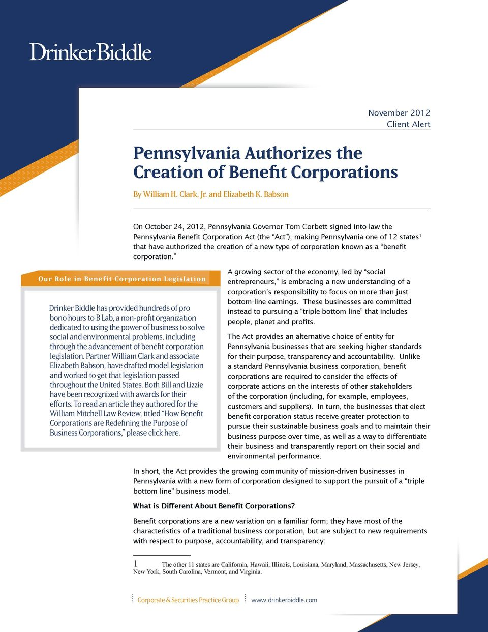 that have authorized the creation of a new type of corporation known as a benefit corporation.
