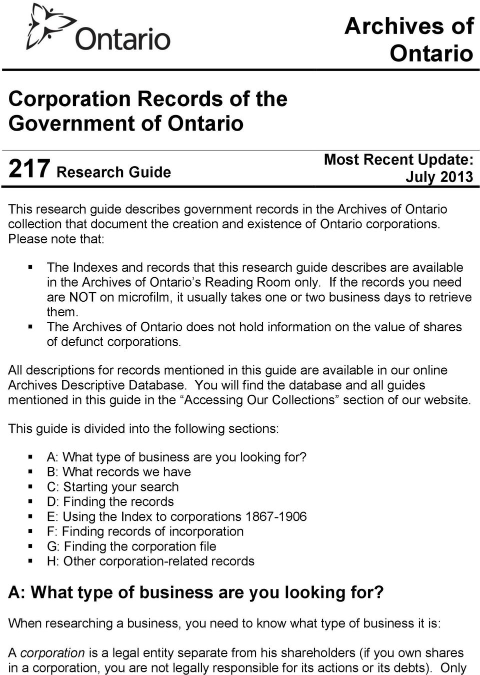 Please note that: The Indexes and records that this research guide describes are available in the Archives of Ontario s Reading Room only.