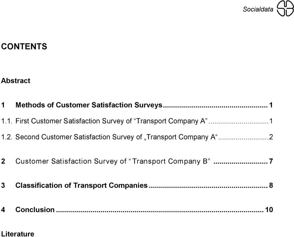 ..2 2 Customer Satisfaction Survey of Transport Company B.